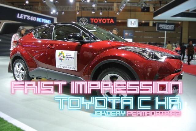 First Impression All New Toyota C-HR : Crossover Keren Dengan Cita Rasa Eropa!